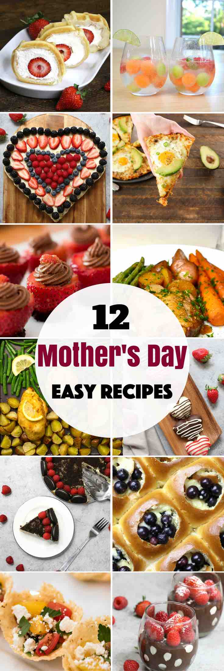 12 Mother's Day Recipes everyone will enjoy including appetizers, main courses and desserts! Show your gratitude and say thanks with a homemade meal, whether you're serving brunch, lunch, or dinner! #mothersday