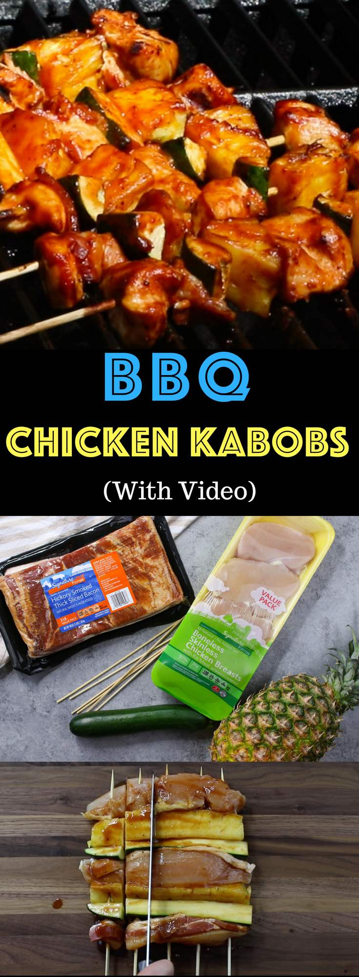 Barbecue Chicken Kabobs – a juicy and flavorful grilling recipe that's easy to make in 20 minutes using a few simple ingredients: Signature Farms Chicken Breasts, Signature Farms Hickey Smoked Thick Sliced Bacon, pineapple, zucchini and barbecue sauce. Perfect for parties. Video recipe. AD #MySignatureSummer