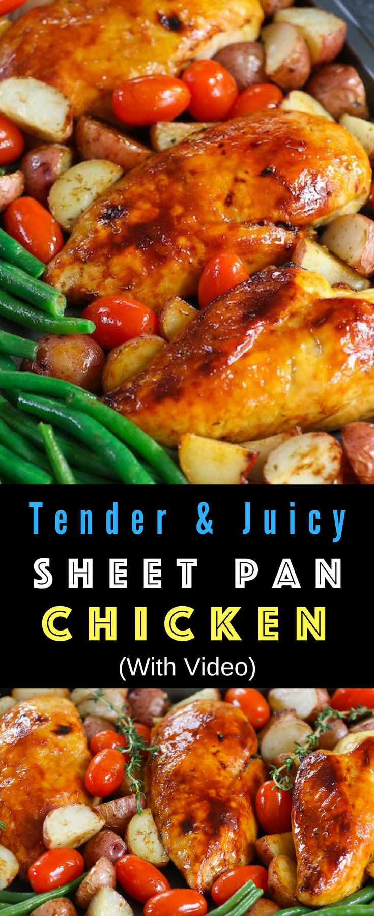 One Pan Baked Chicken With Potatoes, Green Beans and Cherry Tomatoes - Tender and juicy chicken breasts baked with vegetables in a sheet pan. A quick and healthy dinner that's super easy to make. It takes only about 30 minutes. Quick and Easy Dinner, healthy, Sheet Pan recipe. Video recipe. | Tipbuzz.com #BakedChicken #SheetpanChicken