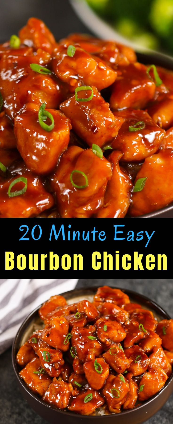 20 Minute Bourbon Chicken - a copycat of the Chinese mall food classic: tender chicken coated in a tangy, sticky sauce with sweet and savory flavors. It's an easy weeknight dinner that's irresistible down to the last bite!