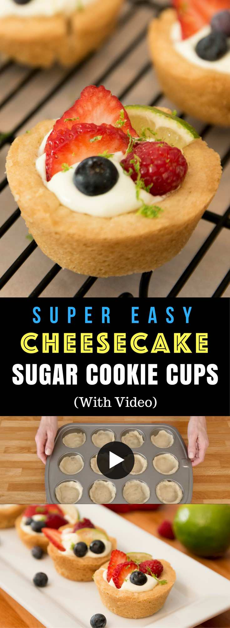 Sugar Cookie Cups with a flakey shell and key lime pie filling and fresh berries on top! The perfect make-ahead dessert for summertime parties and barbecues. #sugarcookiecups