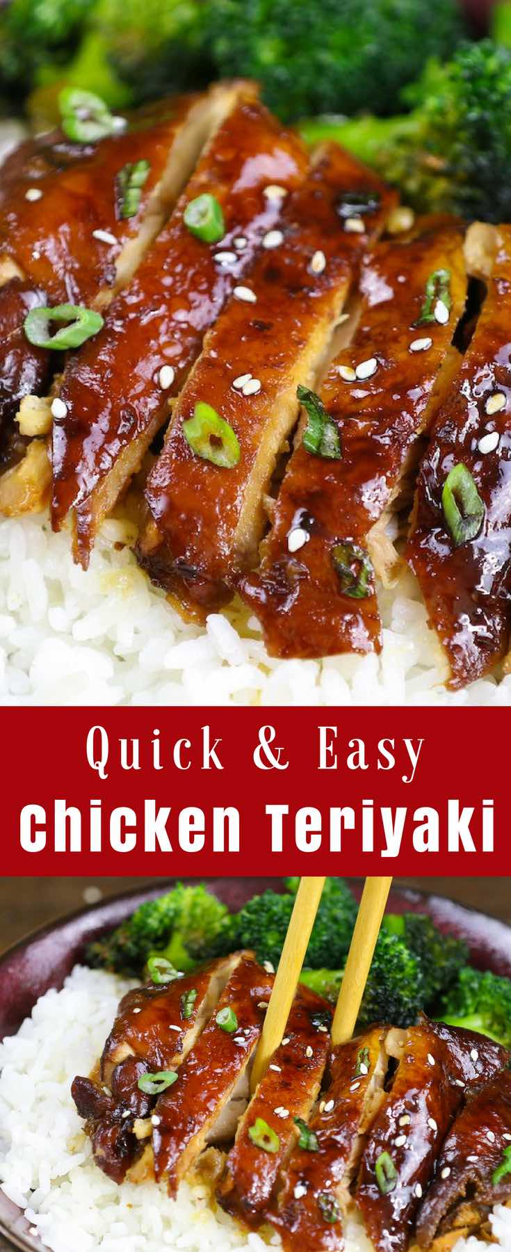 This Chicken Teriyaki is a quick weeknight dinner that's so easy to make. Tender chicken thighs are cooked in a mouth-watering homemade sweet and savory authentic teriyaki sauce. #ChickenTeriyaki #TeriyakiChicken