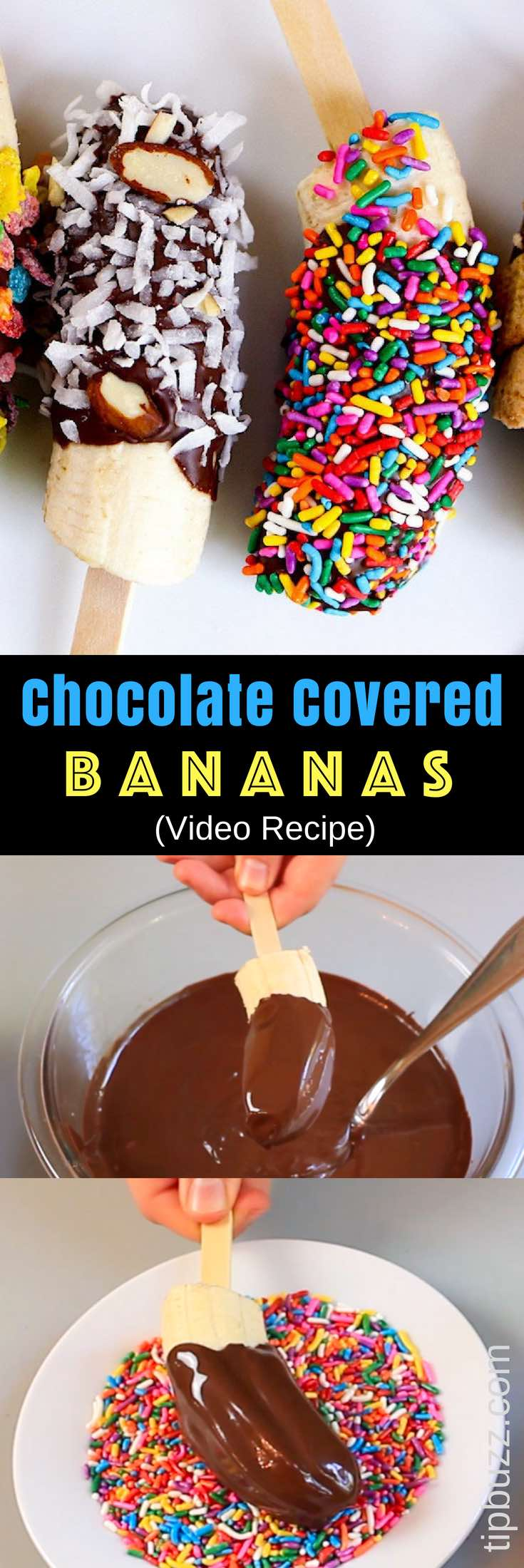 Chocolate Covered Frozen Bananas – The easiest snacks ever! Just 3 Ingredients: banana, chocolate and coconut oil; plus whatever toppings you like. We used M&M crushed colored, fruity pebble cereal, cinnamon toast crunch and colored sprinkles, etc. They taste so good and look absolutely amazing! Quick and easy recipe. Kids friendly. Video recipe. | Tipbuzz.com #ChocolateCoveredBananas #ChocolateBananas #ChocolateCoveredFrozenBananas