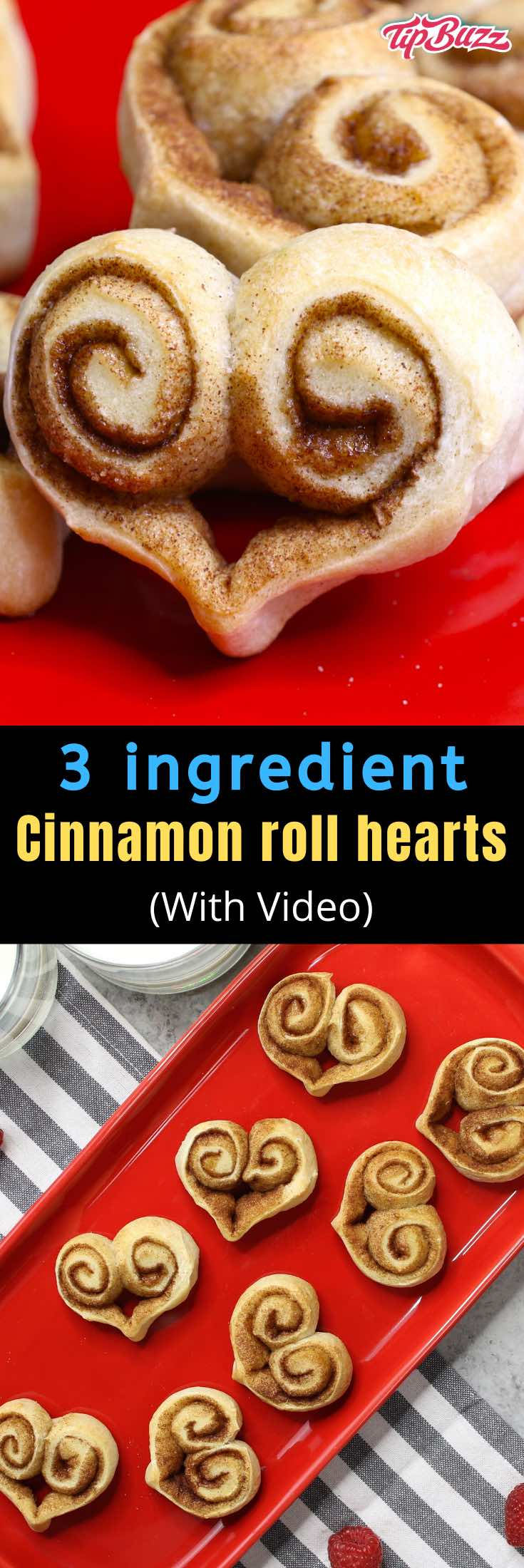 These Heart Shaped Cinnamon Rolls are homemade bite-size treats that are perfect for any special occasion. You can make these heart cinnamon rolls with just 3 ingredients. They're always a hit! #CinnamonRolls #3IngredientRecipe