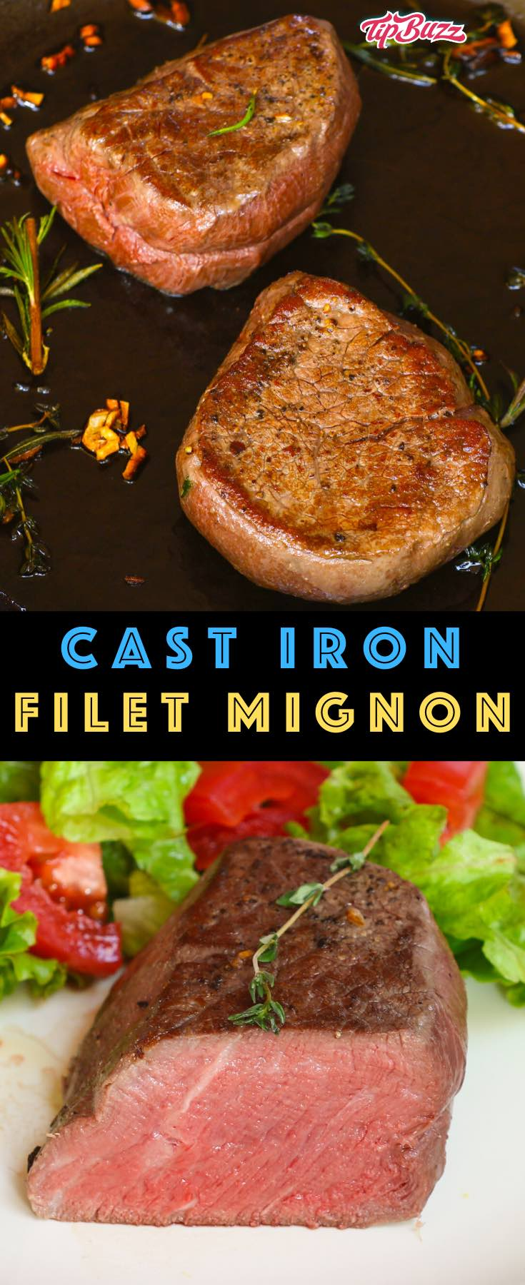 Filet Mignon in a Cast Iron Skillet pan seared with an oven finish - so tender it melts in your mouth with delicate flavors. The perfect fancy dinner for two and perfect for birthdays, date nights, Valentine's and more! #filetmignon