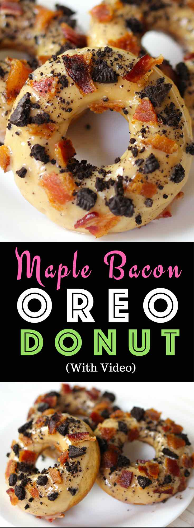 Easy Maple Bacon Oreo Donuts – One of the best flavor combinations ever. A quick and simple recipe that's so easy to make. All you need is only a few simple ingredients: Oreos, flour, brown sugar, baking powder, baking soda, nutmeg, yogurt, egg, butter, milk and vanilla extract! Quick and easy recipe, no bake dessert, snack. Video recipe. | Tipbuzz.com