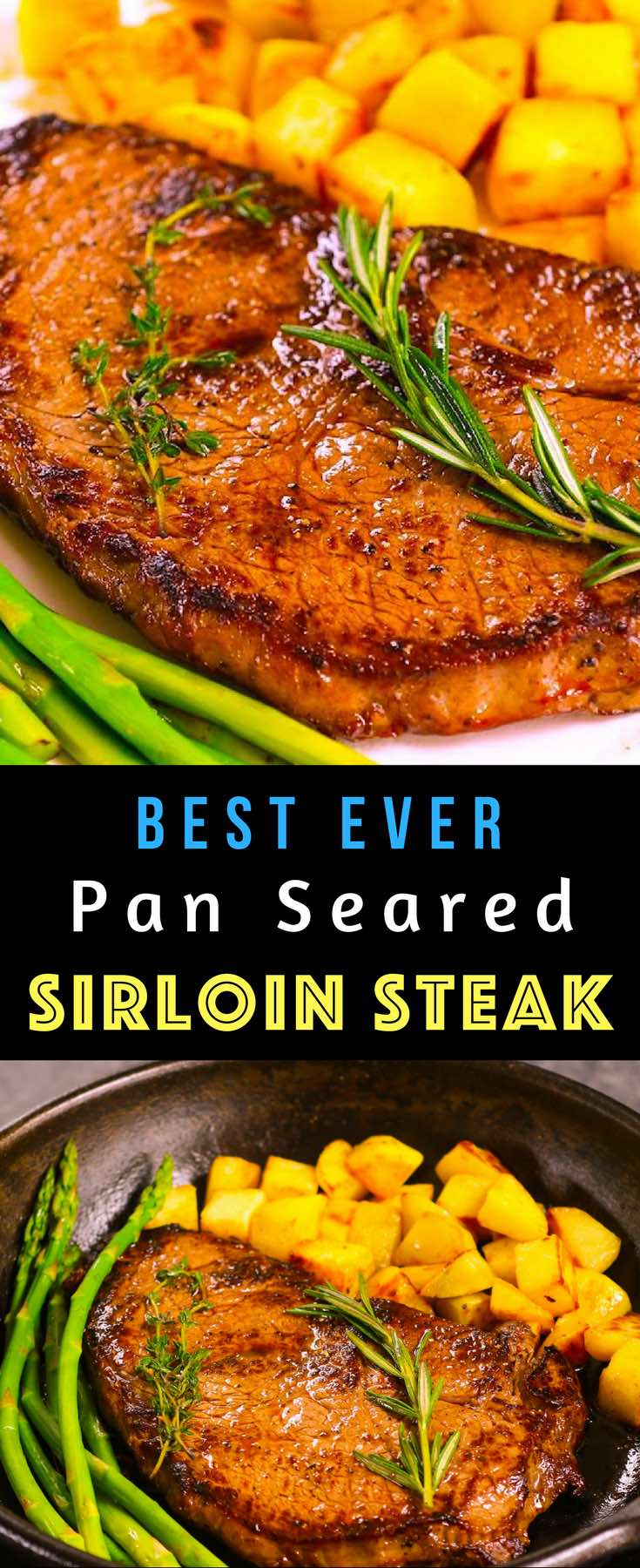 This is the top Sirloin Steak recipe you can make on a stovetop. It's tender, juicy and easy to make in 15 minutes for an elegant weeknight dinner. Serve with sauteed potatoes and green vegetables for the perfect meal. #SirloinSteak #panSearedSteak