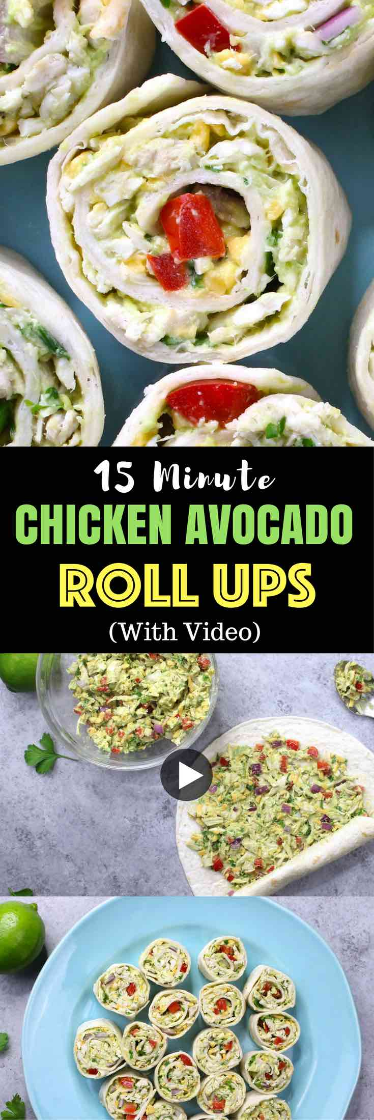 Super Easy Chicken Avocado Salad Roll-Ups or Pinwheels - Nutritious, healthy, make ahead and easy delicious recipe, great for lunch, party appetizers and light dinner! It comes together in less than 15 minutes! All you need is a few simple ingredients: Flour Tortillas, shredded chicken, yogurt, garlic powder, lime, cheese, green onion, bell pepper and red onion. Quick and easy recipe. Make ahead recipes. Video recipe. | Tipbuzz.com